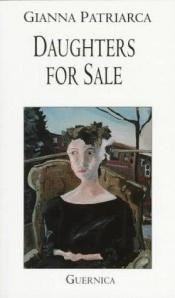 book cover of Daughters for Sale by Gianna Patriarca