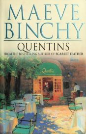 book cover of Quentins by Maeve Binchy