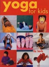 book cover of Yoga for Kids (Flowmotion) by Liz Lark