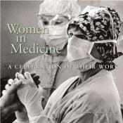 book cover of Women in Medicine: A Celebration of Their Work by Rolling Stone Press