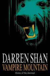 book cover of Vampire Mountain by Darren Shan