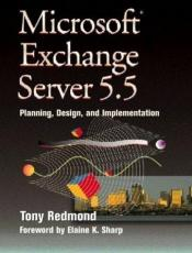 book cover of Microsoft Exchange Server V5.5: Planning, Design and Implementation (HP Technologies) by Tony Redmond