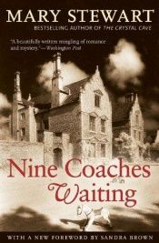 book cover of Nine Coaches Waiting by Mary Stewart