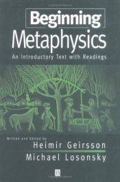 book cover of Beginning Metaphysics: An Introductory Text With Readings by H. Geirsson