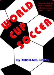 book cover of World Cup Soccer by Michael Lewis