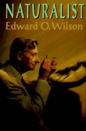 book cover of Naturalist by Edward O. Wilson
