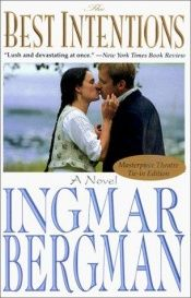 book cover of The Best Intentions by Ingmar Bergman