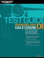 book cover of Aviation mechanic powerplant test guide : a fast-track guide by Dale Crane