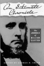 book cover of An Intimate Chronicle: The Journals of William Clayton by William Clayton