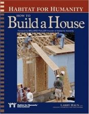 book cover of Habitat for Humanity: How to Build a House by Larry Haun