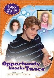 book cover of Opportunity Knocks Twice (Brio Girls) by Lissa Halls Johnson