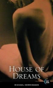 book cover of House of Dreams (House of Dreams Trilogy Book 1) by Michael Hemmingson