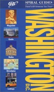 book cover of Washington DC Spiral Guide (Aaa Spiral Guides) by AAA Staff