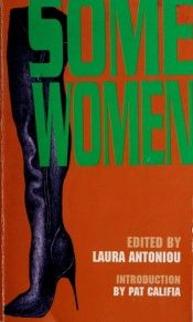 book cover of Some Women by Laura Antoniou