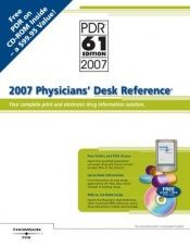 book cover of 2007 Physicians' Desk Reference: Your Complete Print And Electonic Drug Information Solution (Physicians' Desk Reference (Bookstore Version)) by Pdr Physicians Desk Reference