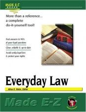 book cover of Everyday Law: Made E-Z (Made E-Z Guides) (Made E-Z Guides) by
