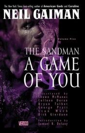 book cover of The Sandman 5: A Game of You by Bryan Talbot|Collectif|Neil Gaiman|Samuel R. Delany