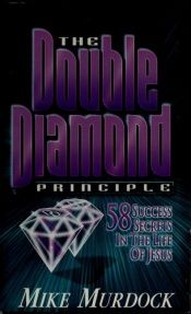 book cover of The Double Diamond by Mike Murdock