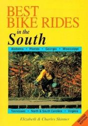 book cover of Best Bike Rides in the South, 2nd (Best Bike Rides Series) by Eliz Skinner