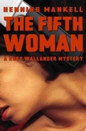 book cover of The Fifth Woman by Henning Mankell
