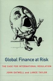 book cover of Global Finance at Risk by John Eatwell