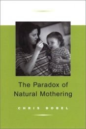book cover of The Paradox of Natural Mothering by Chris Bobel