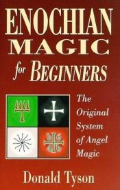 book cover of Enochian Magic for Beginners by Donald Tyson