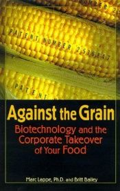 book cover of Against the grain by Marc Lappe