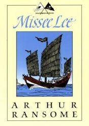 book cover of Missee Lee: The Swallows and Amazons in the China Seas (Godine Storyteller) (Godine Storyteller) by Arthur Ransome