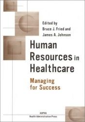 book cover of Human resources in healthcare : managing for success by