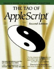 book cover of The Tao of AppleScript : BMUG's guide to Macintosh scripting by Derrick Schneider