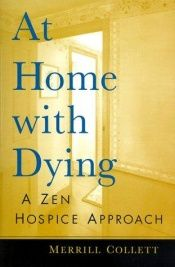 book cover of At Home with Dying by Merrill Collett