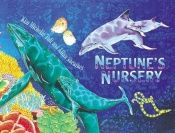 book cover of Neptune's Nursery by Kim Michelle Toft