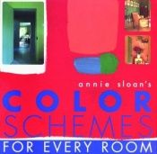 book cover of Annie Sloan's color schemes for every room by Annie Sloan