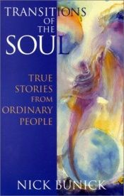 book cover of Transitions of the Soul: True Stories from Ordinary People by