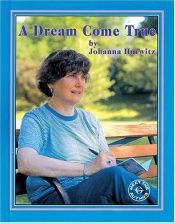book cover of A dream come true by Johanna Hurwitz