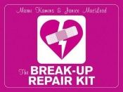 book cover of The Breakup Repair Kit: How to Heal Your Broken Heart by Marni Kamins