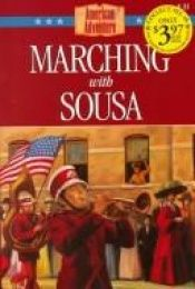 book cover of Marching With Sousa (The American Adventure) by Norma Jean Lutz