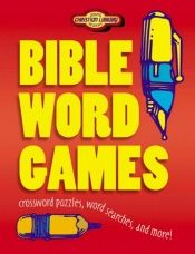 book cover of Bible Word Games (Young Reader's Christian Library) by Kathy Arbuckle