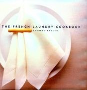 book cover of The French laundry cookbook by Thomas Keller