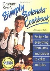 book cover of Graham Kerr's Simply Splenda Cookbook by Graham Kerr