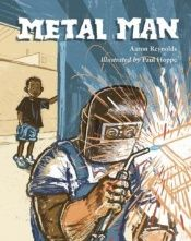book cover of Metal Man by Aaron Reynolds