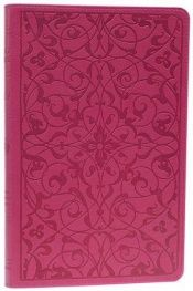 book cover of ESV Thinline Bible, TruTone, Wild Rose, Floral Design, Red Letter Text by