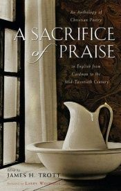 book cover of A Sacrifice of Praise by Larry Woiwode