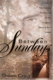 book cover of Between Sundays by Shawn Craig