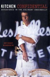 book cover of Kitchen Confidential by Anthony Bourdain
