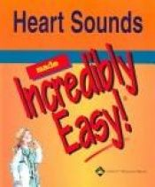 book cover of Heart sounds made incredibly easy by Springhouse