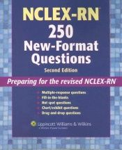 book cover of Nclex-Rn 250 New-format Questions (Nursing Review Practice) by Springhouse