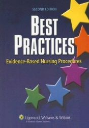 book cover of Best Practices: Evidence-Based Nursing Procedures (Best Practices: Evidence-Based Nursing Procedures (LWW)) by Springhouse