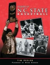book cover of Legends of N.C. State Basketball by Tim Peeler